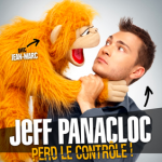 Jeff Panacloc and Jean-Marc: a not-for-kids duo with a corrosive sense of humour! - SHOW CANCELLED