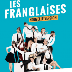 Les Franglaises, a bunch of hilarious and talented friends