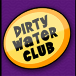 The Dirty Water Club