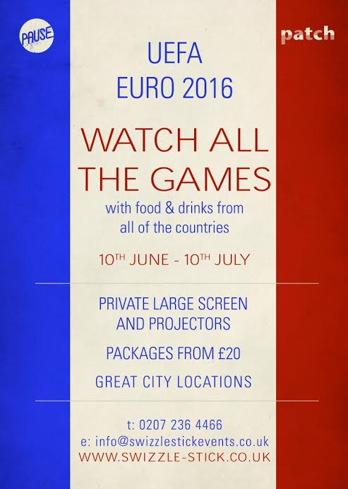The Euro 2016 programme at Patch Bar