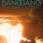 Bang Gang - A Modern Love Story (Bang Gang - Une Histoire d'Amour Moderne)